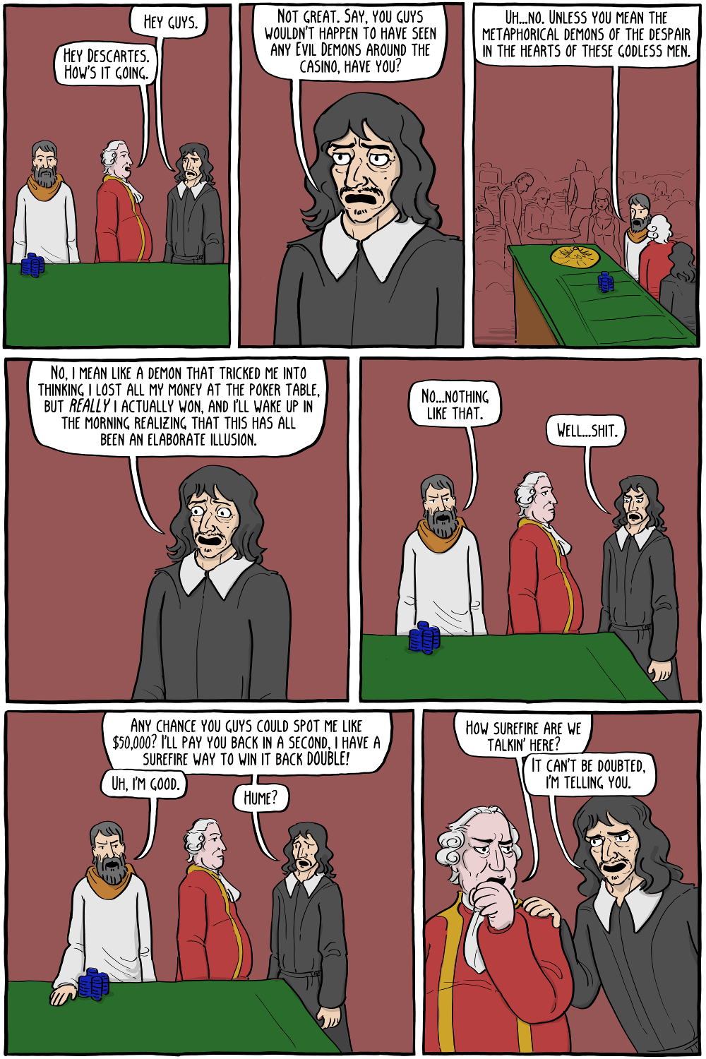 Hume had been burned by Descartes before, but he figured that was no reason not to trust him now...