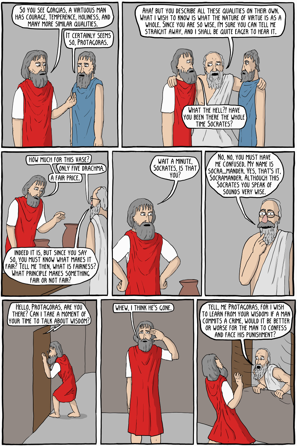 """Oracle of Delphi, who is the most obnoxious man in all of Athens?"" ""Certainly you are, Socrates"""
