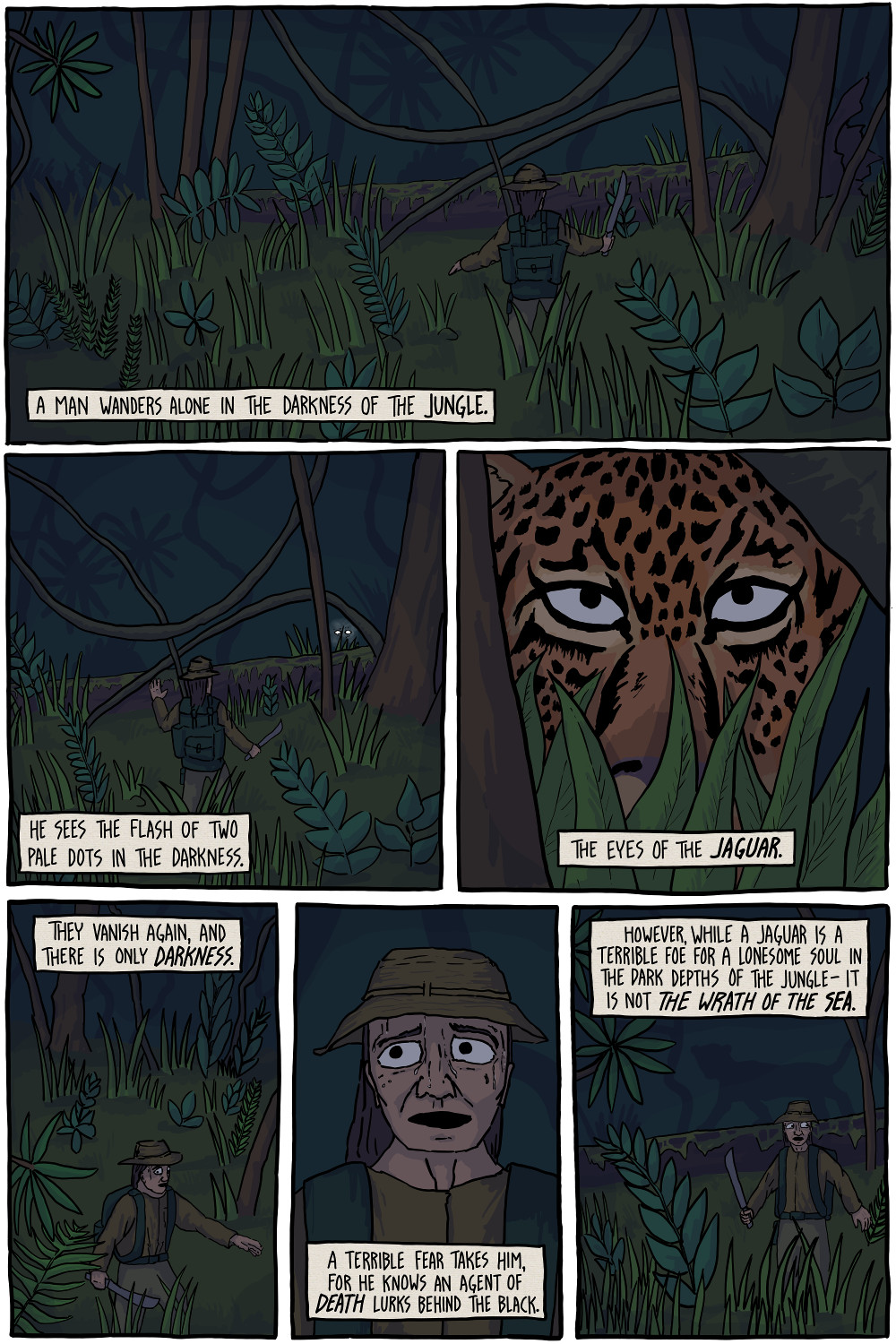 A man wanders alone in the darkness of the jungle.